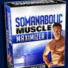 Body Building Reviews – Somanabolic Muscle Maximizer